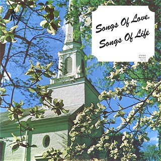 Songs of Love, Songs of Life