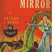 Arthur J Burks / The great mirror