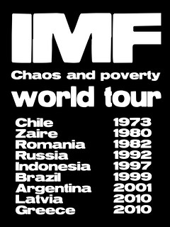 IMF Chaos and poverty world tour