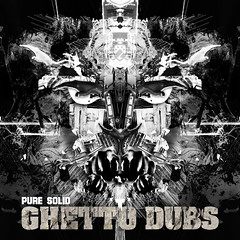 Ghetto Dubs EP - Pure Solid