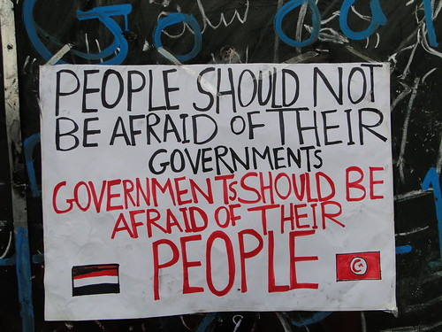 of Their Governments, Governments Should Be Afraid of Their People