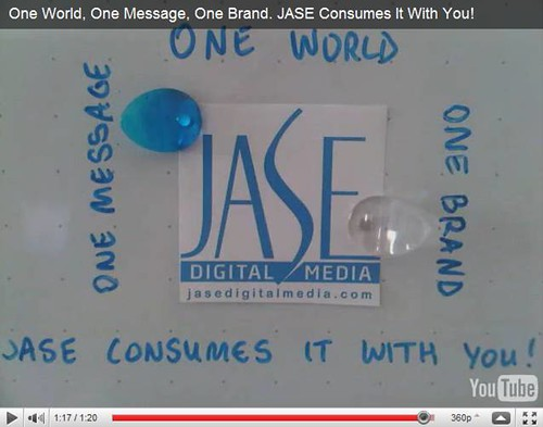 One World, One Message, One Brand. JASE Consumes It With You!