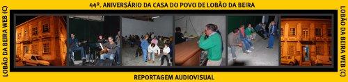 44º. ANIVERSÁRIO DA CASA DO POVO DE LOBÃO DA BEIRA