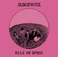 Auschwitz - Rule of Spirit