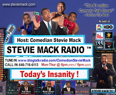 STEVIE MACK RADIO - Today's Insanity is tomorrows reality!