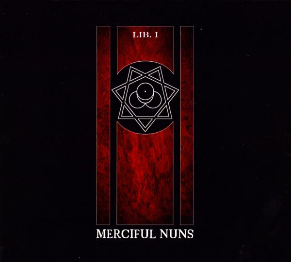 MERCIFUL NUNS: Lib. I (Solar Lodge Production 2010)