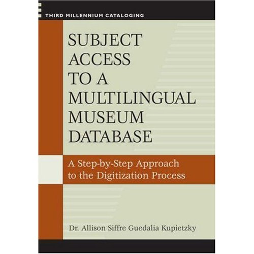 Subject Access to a Multilingual Museum Database: A Step-by-Step Approach to the Digitization Process