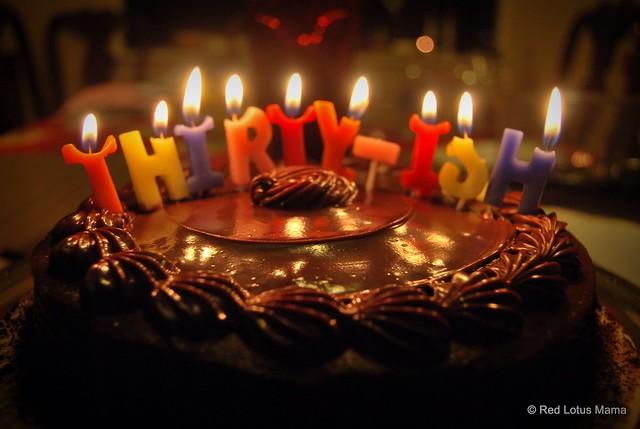 Happy Thirty-ish Birthday, to me!