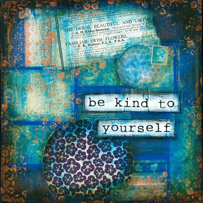 be kind to yourself by erin carver