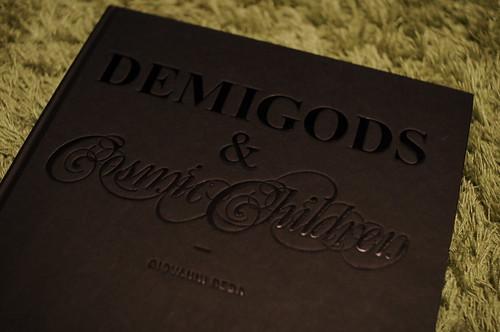 Demigods and Cosmic Children
