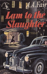 Lam To The Slaughter by A.A. Fair (woolrich01) Tags: art mystery vintage book coverart paperback crime cover 1950s murder pseudonym erlestanleygardner ukedition peterhale vintagepaperback aafair pocketbookuk lamtotheslaughter