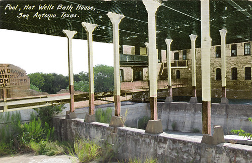 Hot Wells bath house, San Antonio, Texas, then and now