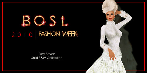 BOSL Fashion Week - Day 7