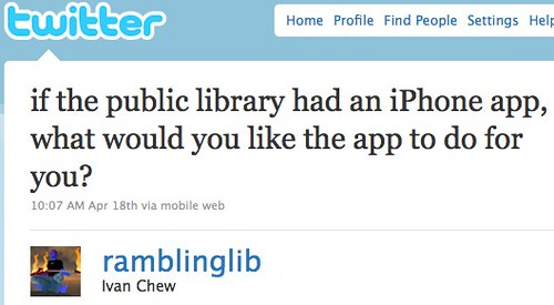 "Twitter / Ivan Chew: ""if the public library had an iPhone app..."""