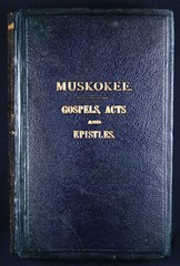Muskokee Gospels, Acts and Epistles