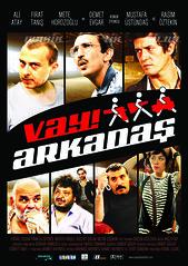 Vay Arkadaş – Manik, Tik, Dildo (2010)