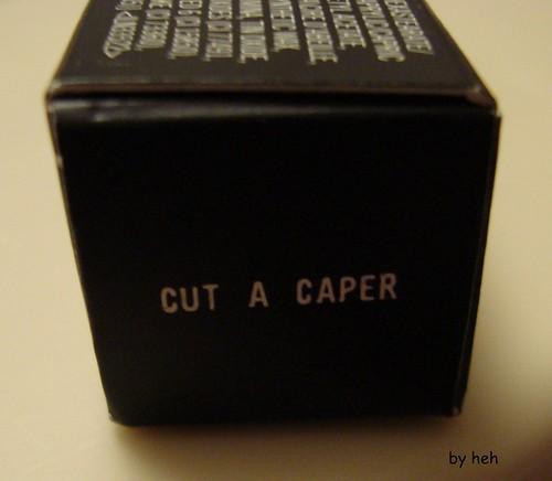 cut a caper