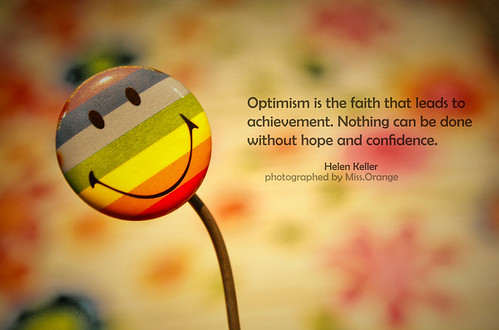 Quotes About Optimism. Quote #2 : Optimism is the