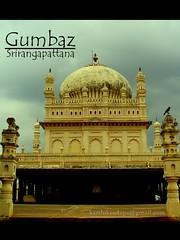 Gumbaz of Srirangapattana (Karthik S Udupa) Tags: karnataka mysore srirangapattana tippu gumbaz hiderali