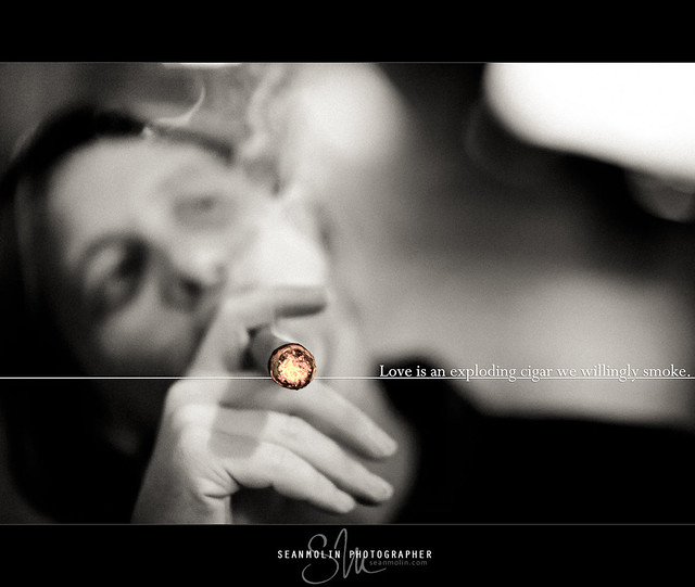 Love is an exploding cigar...