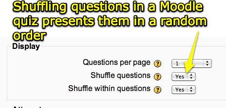 Shuffle Moodle Quiz Questions