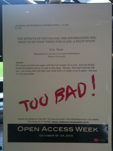 "Nice!! Open Access week poster in the student union @BU -- love ""Journal of Withheld Information."""