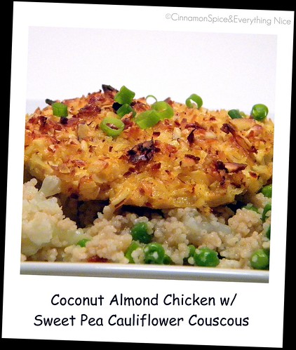 Coconut Almond Chicken with Sweet Pea Cauliflower Couscous