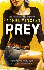 July 1st 2009 by Mira    Prey (Shifters #4) by Rachel Vincent
