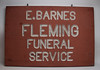 E. Barnes Fleming Funeral Service Sign (Ballyhooligan) Tags: cemetery sign dead death tombstone casket fluid funeral embalming vault macabre corpse coffin director dying hearse mortuary embalm
