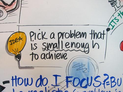 Small, Achievable Ideas