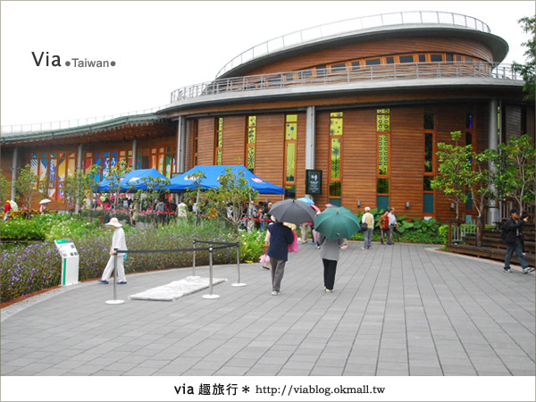 【花博夢想館】via遊花博(下)~新生三館:花博夢想館及未來館、天使生活館20