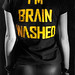 "SAM Girlie ""I'M BRAINWASHED"" Back"