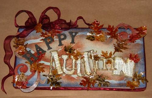Happy Autumn Plaque - Distressed Brown Bag Glaze Technique 010