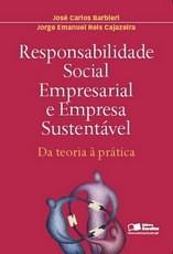 Responsabilidade Social, Empresarial e Empresa Sustentável
