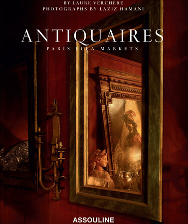 Antiquaires: Flea Markets of Paris
