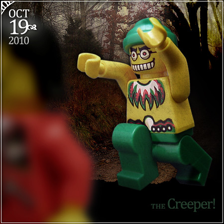 October 19 - The Creeper!