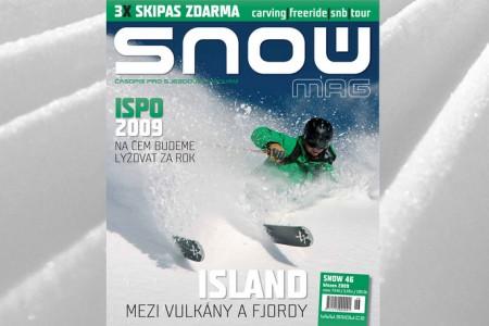 SNOW 46 + 3X SKIPAS ZDARMA