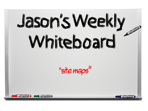 jasons_weekly_whiteboard_site_maps