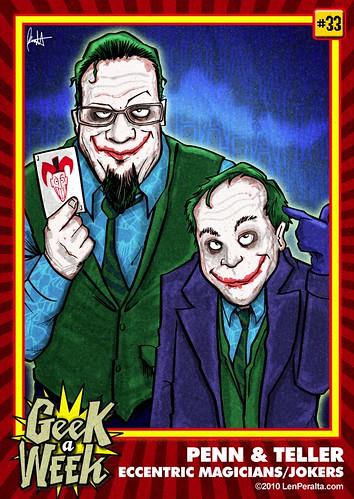 Geek A Week Challenge: #33: Penn & Teller