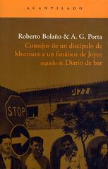 Roberto Bolaño y AG Porta, Consejos de un discípulo de Morrison a un fanático de Joyce