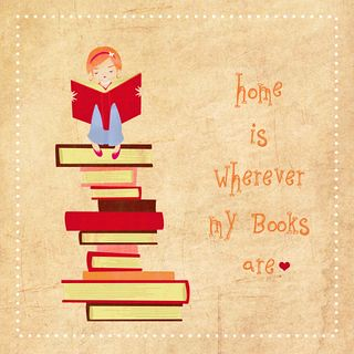 Home is wherever my Books are