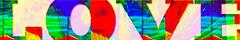 Love... (soniaadammurray - Off) Tags: digitalphotography manipulated experimental abstract love text colours macro macromondays