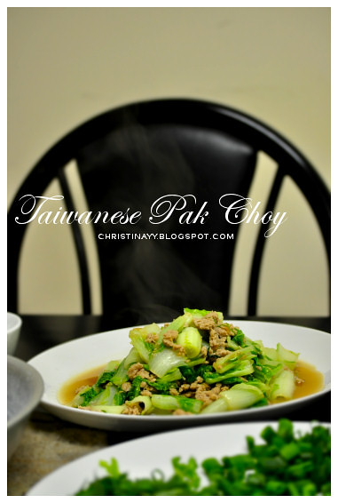 Home-Cooking: Stir Fried Taiwanese Pak Choy with Minced Pork