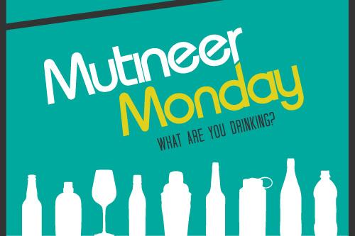 Mutineer Monday