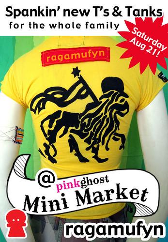 Ragamufyn Goods @ Pinkghost Mini Market