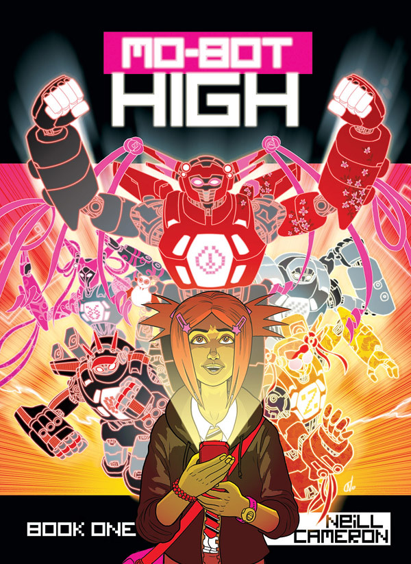 Mo-Bot High BOOK ONE Cover, by Neill Cameron