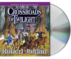robert jordan - crossroads of twilight [audio renaissance]