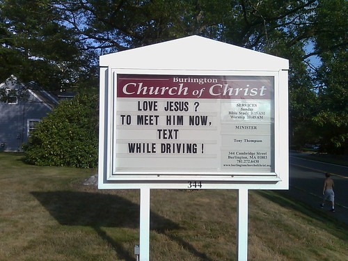 Love Jesus? To meet him now, text while driving!