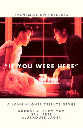 TRANSMISSION- John Hughes Night