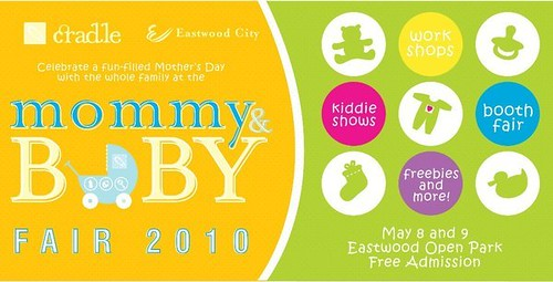 Baby and Mommy Fair 2010 Eastwood City